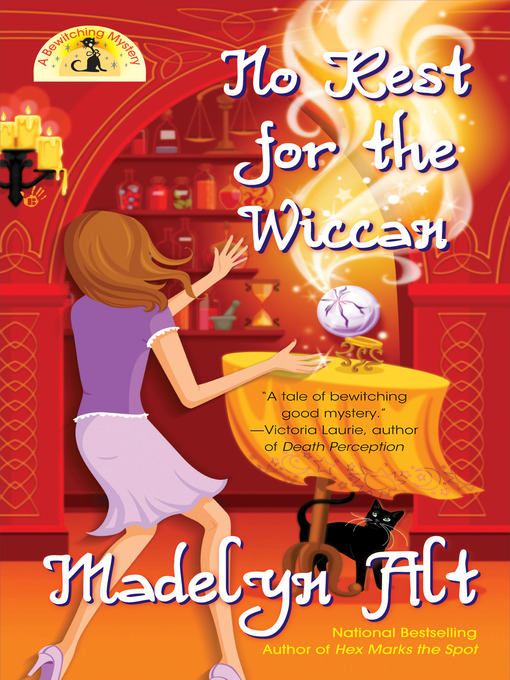 Title details for No Rest for The Wiccan by Madelyn Alt - Available