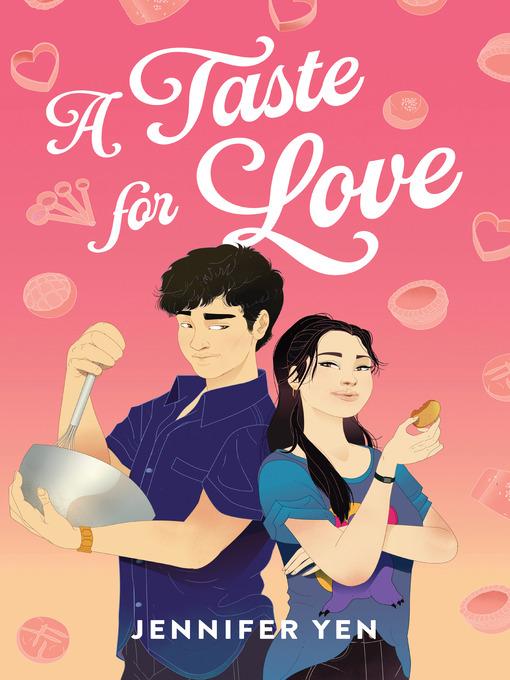 Title details for A Taste for Love by Jennifer Yen - Wait list