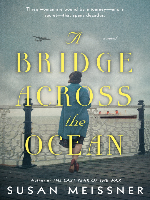 Title details for A Bridge Across the Ocean by Susan Meissner - Wait list
