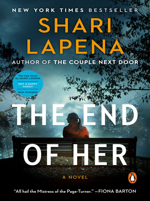 Title details for The End of Her by Shari Lapena - Wait list
