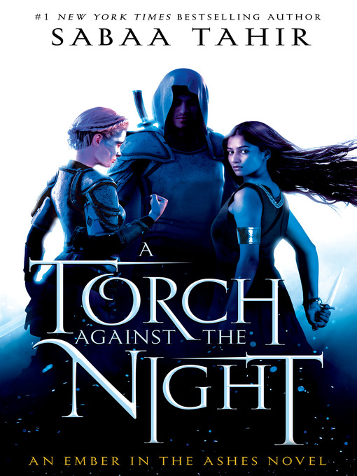 Title details for A Torch Against the Night by Sabaa Tahir - Wait list