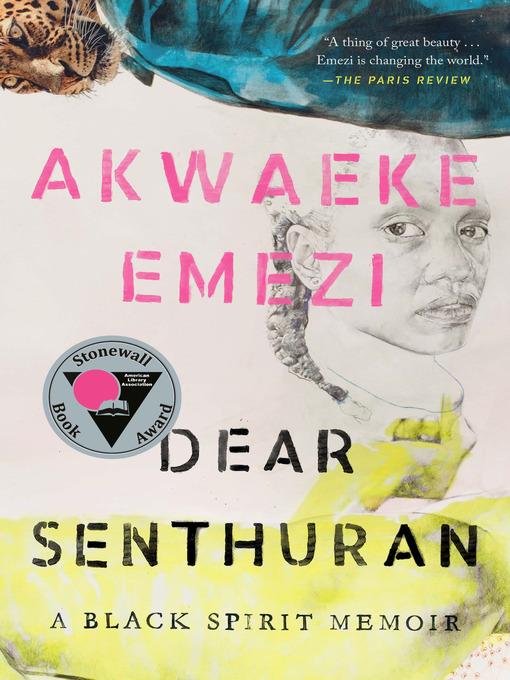Title details for Dear Senthuran by Akwaeke Emezi - Wait list