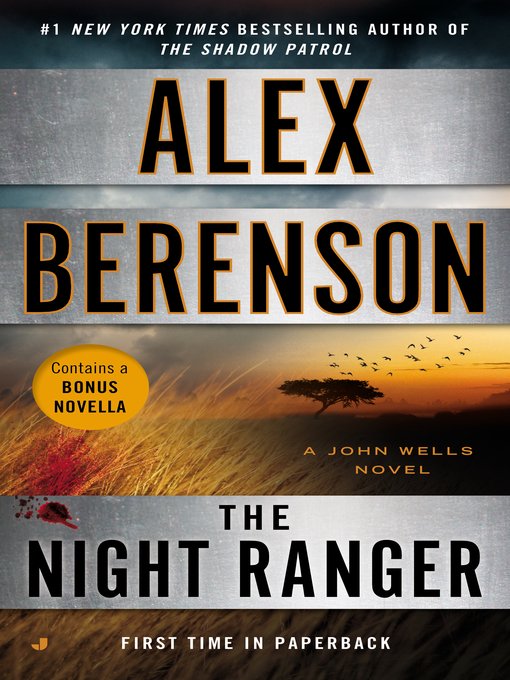 Title details for The Night Ranger by Alex Berenson - Wait list