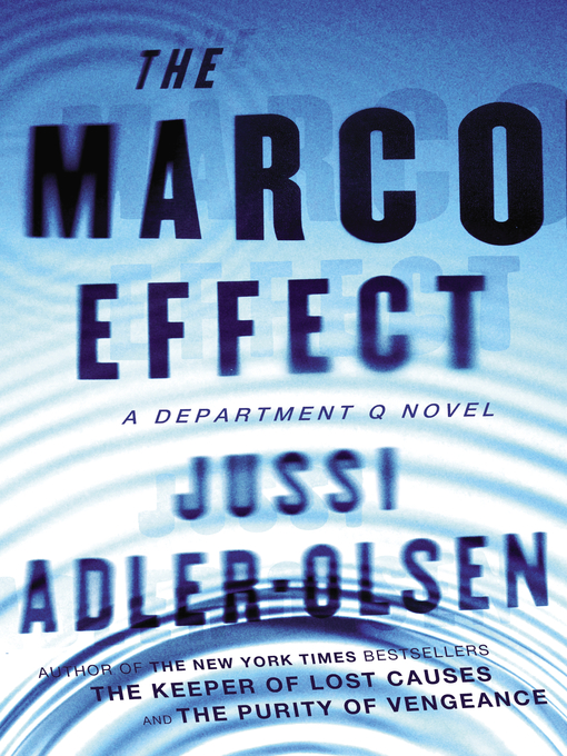 Title details for The Marco Effect by Jussi Adler-Olsen - Wait list