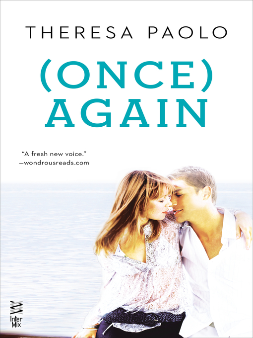 Title details for (Once) Again by Theresa Paolo - Available