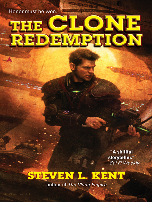 Title details for The Clone Redemption by Steven L. Kent - Available
