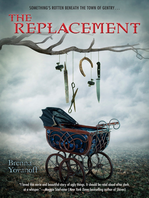 Title details for The Replacement by Brenna Yovanoff - Available