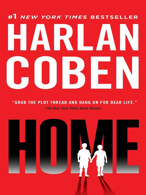 Title details for Home by Harlan Coben - Wait list