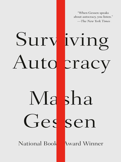 Title details for Surviving Autocracy by Masha Gessen - Available
