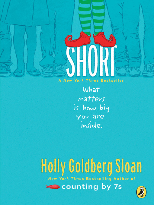 Title details for Short by Holly Goldberg Sloan - Wait list