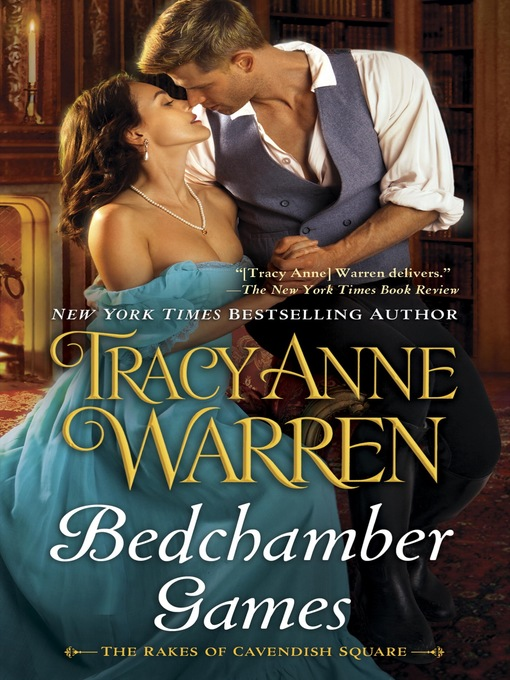 Title details for Bedchamber Games by Tracy Anne Warren - Wait list