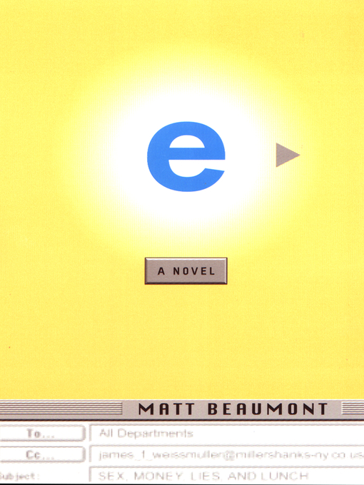 Title details for e by Matt Beaumont - Available