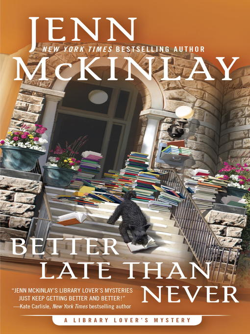 Title details for Better Late Than Never by Jenn McKinlay - Wait list