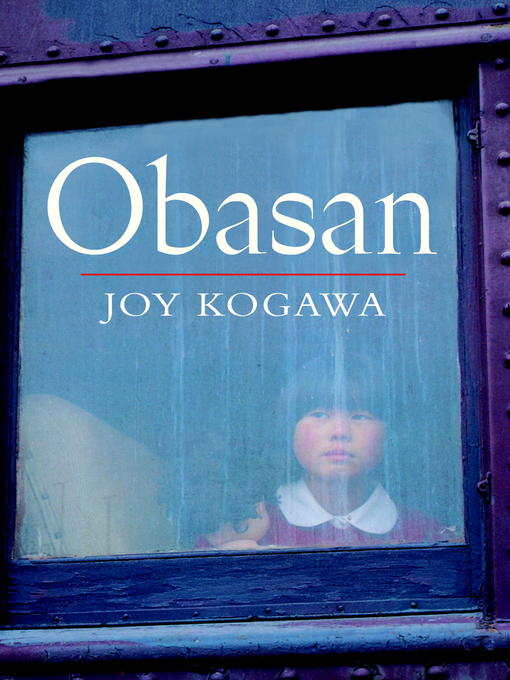 obasan book report Obasan (book) : kogawa, joy : obasan is the moving story of japanese-canadians during the second world war, told through the eyes of a child after the attack on pearl harbor, five-year-old naomi's life is changed forever.