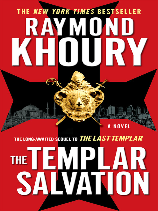 Title details for The Templar Salvation by Raymond Khoury - Available