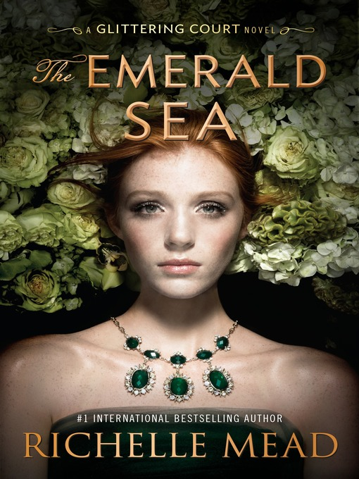 Title details for The Emerald Sea by Richelle Mead - Wait list