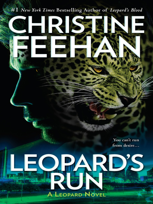 Title details for Leopard's Run by Christine Feehan - Available