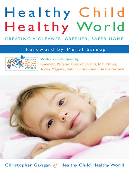 Title details for Healthy Child Healthy World by Christopher Gavigan - Available