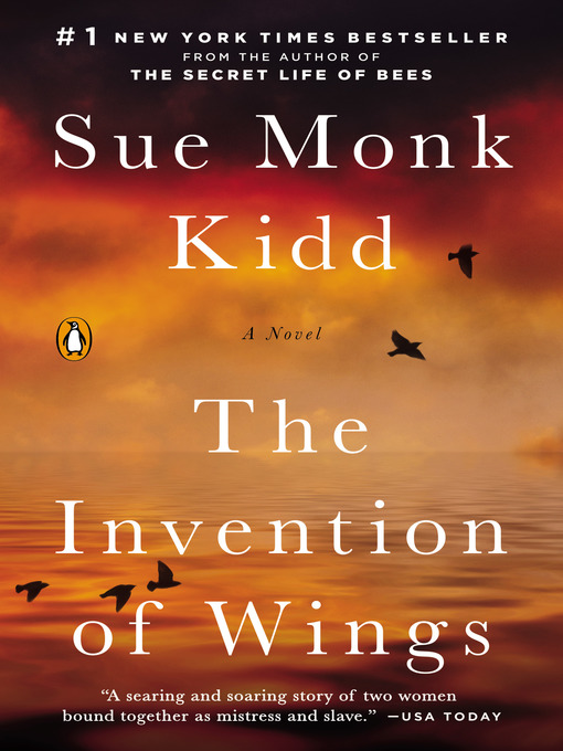 Title details for The Invention of Wings by Sue Monk Kidd - Wait list