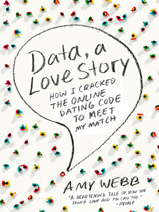 Title details for Data, a Love Story by Amy Webb - Available