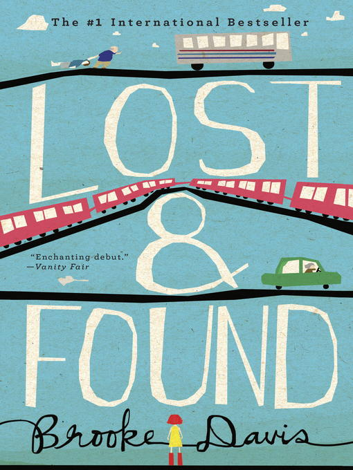 Title details for Lost & Found by Brooke Davis - Available