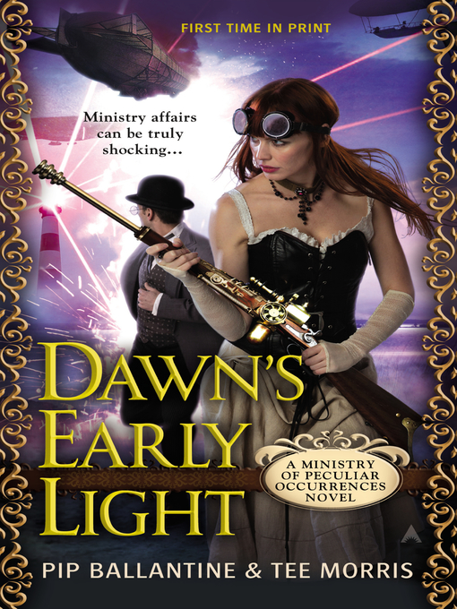 Title details for Dawn's Early Light by Pip Ballantine - Available