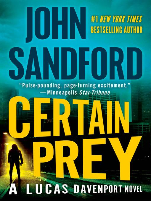 Title details for Certain Prey by John Sandford - Wait list