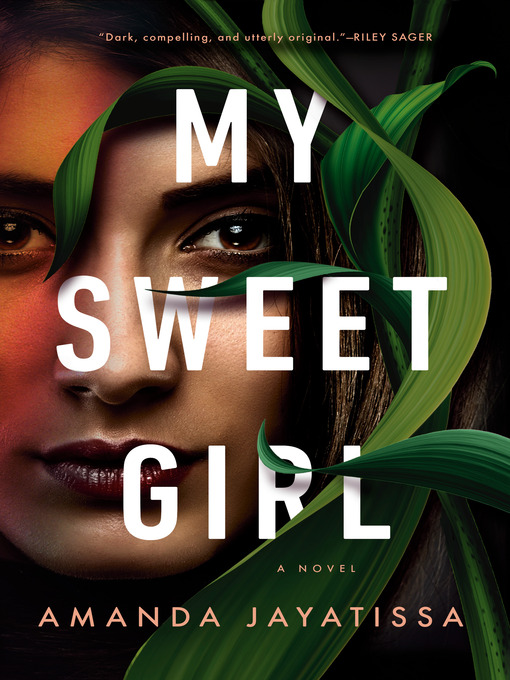 Title details for My Sweet Girl by Amanda Jayatissa - Wait list
