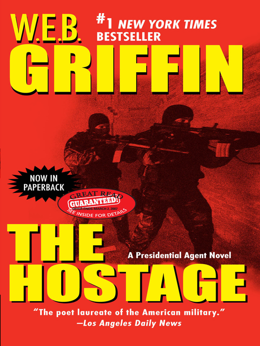 Title details for The Hostage by W.E.B. Griffin - Available