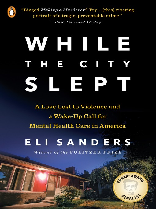 Title details for While the City Slept by Eli Sanders - Available