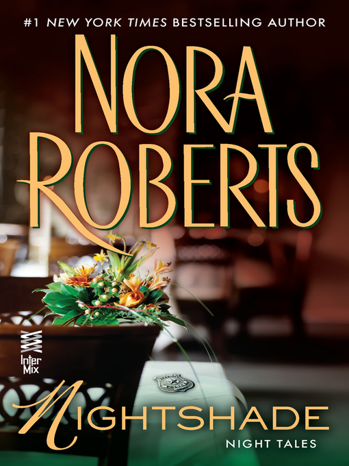Title details for Nightshade by Nora Roberts - Available