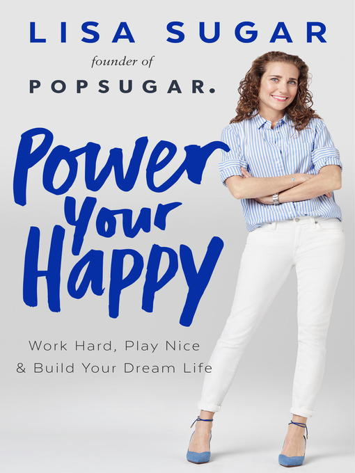 Title details for Power Your Happy by Lisa Sugar - Wait list