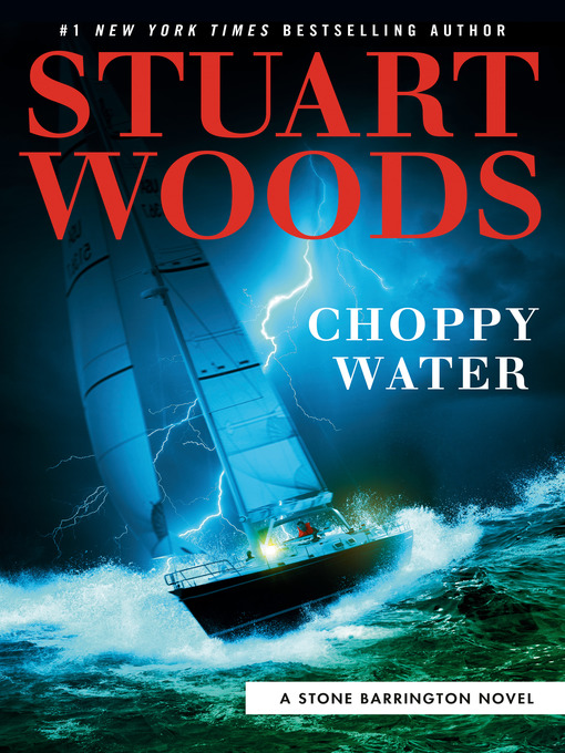 Title details for Choppy Water by Stuart Woods - Wait list