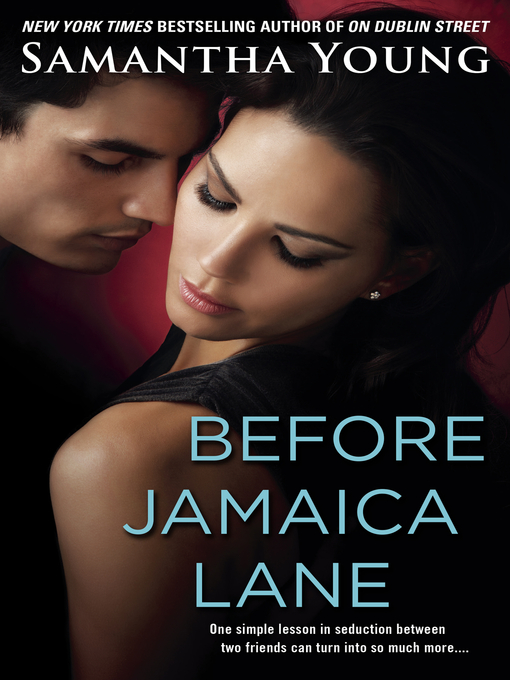 Title details for Before Jamaica Lane by Samantha Young - Wait list