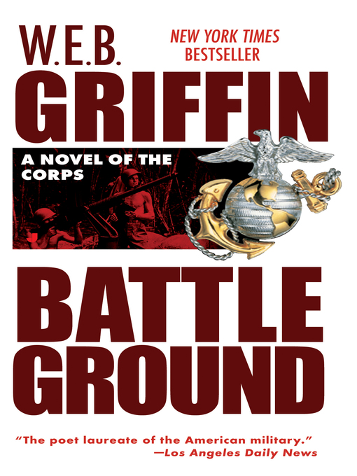 Title details for The Battleground by W.E.B. Griffin - Wait list