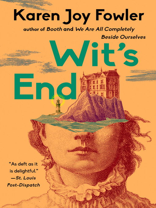 Title details for Wit's End by Karen Joy Fowler - Available