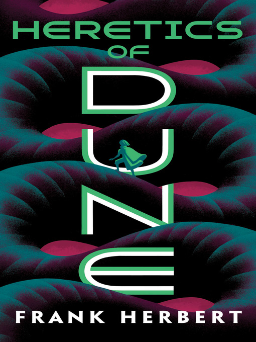 Title details for Heretics of Dune by Frank Herbert - Available