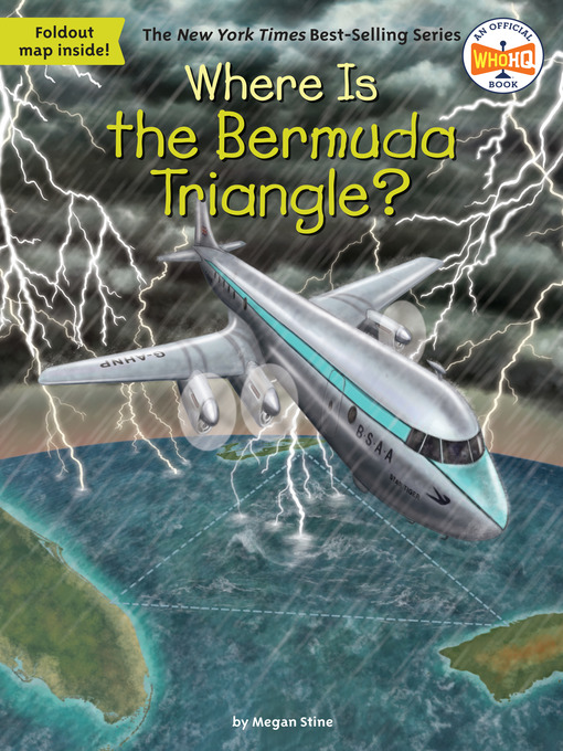 Title details for Where Is the Bermuda Triangle? by Megan Stine - Available