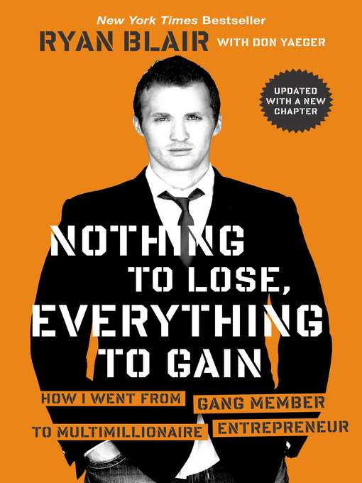 Title details for Nothing to Lose, Everything to Gain by Ryan Blair - Available
