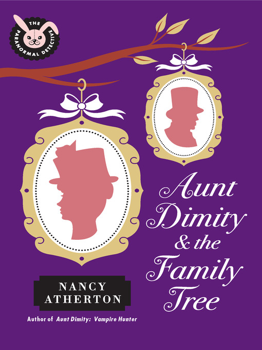 Title details for Aunt Dimity and the Family Tree by Nancy Atherton - Available