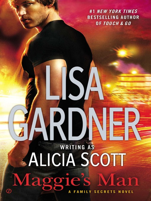 Title details for Maggie's Man by Lisa Gardner - Wait list