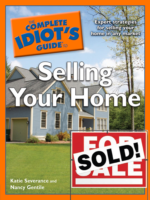 Title details for The Complete Idiot's Guide to Selling Your Home by Katie Severance - Wait list