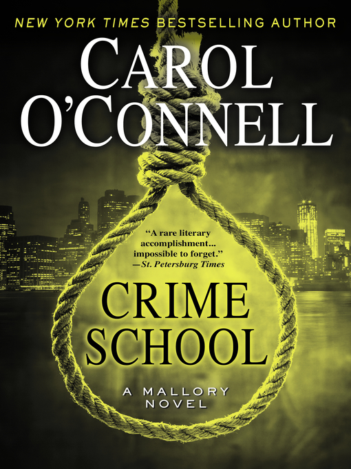 Title details for Crime School by Carol O'Connell - Available