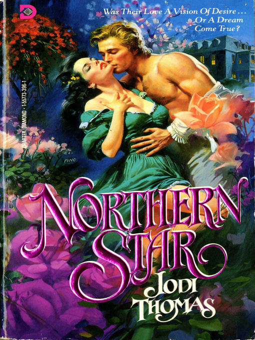 Title details for Northern Star by Jodi Thomas - Available