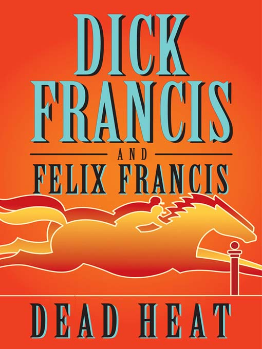 Title details for Dead Heat by Dick Francis - Wait list