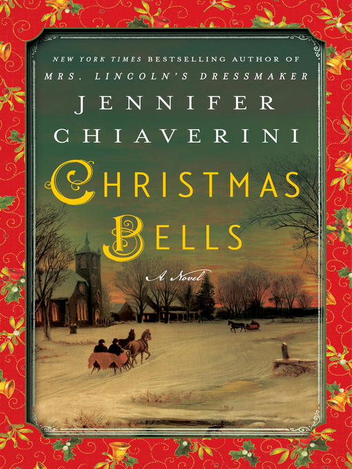 Title details for Christmas Bells by Jennifer Chiaverini - Available