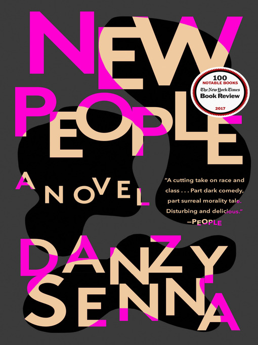 Title details for New People by Danzy Senna - Available