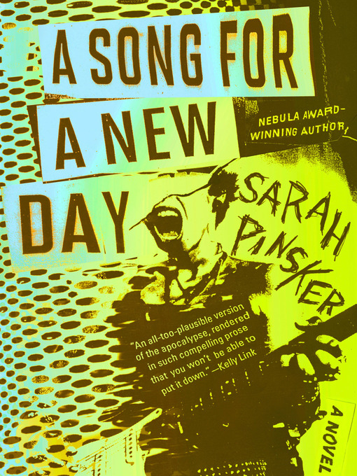 Title details for A Song for a New Day by Sarah Pinsker - Available