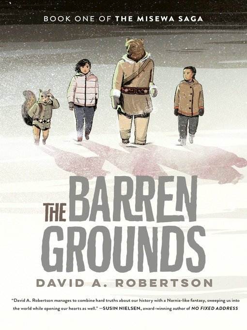 Title details for The Barren Grounds by David A. Robertson - Wait list