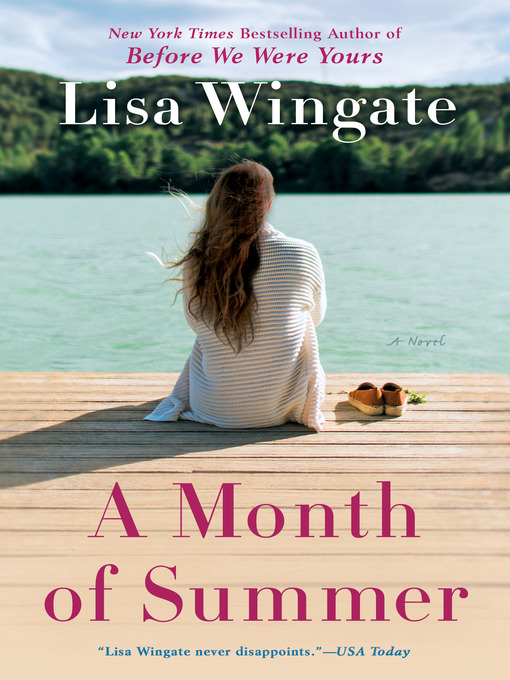 Title details for A Month of Summer by Lisa Wingate - Available